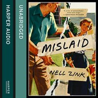 Mislaid - Nell Zink - audiobook