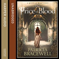Price of Blood (The Emma of Normandy Series, Book 2) - Patricia Bracewell - audiobook