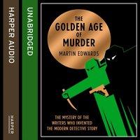 Golden Age of Murder - Martin Edwards - audiobook