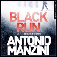 Black Run - Antonio Manzini - audiobook