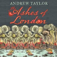 Ashes of London (James Marwood & Cat Lovett, Book 1) - Andrew Taylor - audiobook