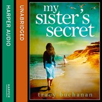My Sisteras Secret - Tracy Buchanan - audiobook