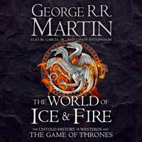 World of Ice and Fire - George R. R. Martin - audiobook