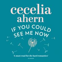 If You Could See Me Now - Cecelia Ahern - audiobook