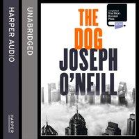 Dog - Joseph O'Neill - audiobook