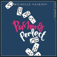 Pushing Perfect - Michelle Falkoff - audiobook