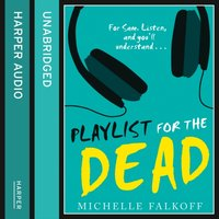 Playlist For The Dead - Michelle Falkoff - audiobook