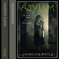 Asylum - Madeleine Roux - audiobook