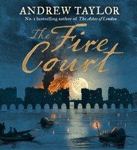 Fire Court (James Marwood & Cat Lovett, Book 2) - Andrew Taylor - audiobook
