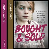 Bought and Sold - Megan Stephens - audiobook