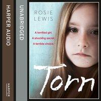 Torn - Rosie Lewis - audiobook