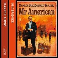 Mr American - George MacDonald Fraser - audiobook