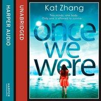 Once We Were - Kat Zhang - audiobook