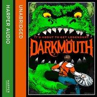 Darkmouth (Darkmouth, Book 1) - Shane Hegarty - audiobook