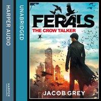 Crow Talker - Jacob Grey - audiobook