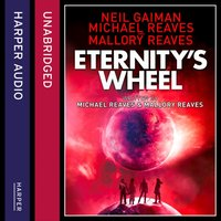Eternity's Wheel (Interworld, Book 3) - Neil Gaiman - audiobook