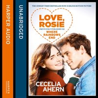 Love, Rosie (Where Rainbows End) - Cecelia Ahern - audiobook
