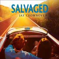 Salvaged - Jay Crownover - audiobook