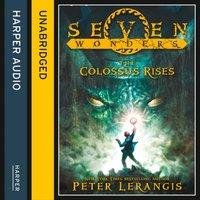 Colossus Rises - Peter Lerangis - audiobook