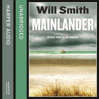 Mainlander - Will Smith - audiobook
