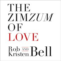ZimZum of Love - Rob Bell - audiobook