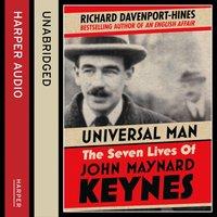 Universal Man: The Seven Lives of John Maynard Keynes - Richard Davenport-Hines - audiobook