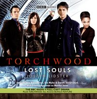 Torchwood: Lost Souls - Joseph Lidster - audiobook