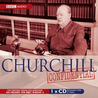 Churchill: Confidential - Whistledown Productions - audiobook