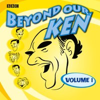 Beyond Our Ken Vol. 1