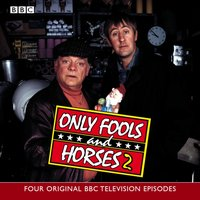 Only Fools And Horses 2 - Opracowanie zbiorowe - audiobook