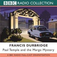 Paul Temple And The Margo Mystery - Francis Durbridge - audiobook
