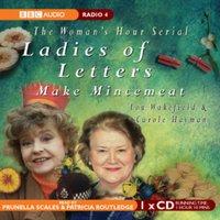 Ladies of Letters Make Mincemeat - Lou Wakefield - audiobook
