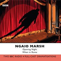 Opening Night & When In Rome - Ngaio Marsh - audiobook