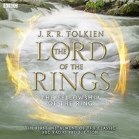 Lord of the Rings, The Fellowship of the Ring - J.R.R. Tolkien - audiobook