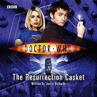 Doctor Who: The Resurrection Casket - Justin Richards - audiobook