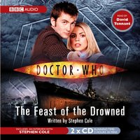 Doctor Who: The Feast Of The Drowned - Stephen Cole - audiobook