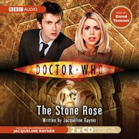 Doctor Who: The Stone Rose - Jacqueline Rayner - audiobook