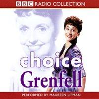 Choice Grenfell - Joyce Grenfell - audiobook