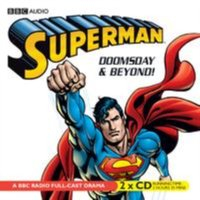 Superman: Doomsday and Beyond - Dirk Maggs - audiobook
