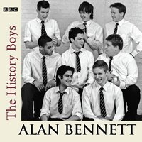 History Boys - Alan Bennett - audiobook