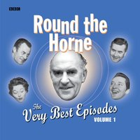 Round The Horne: The Very Best Episodes: Volume 1 - Barry Took - audiobook