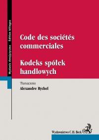 Code des societes commerciales. Kodeks spółek handlowych