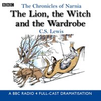 Chronicles Of Narnia: The Lion, The Witch And The Wardrobe - Maurice Denham - audiobook