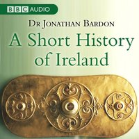 Short History Of Ireland - Jonathan Bardon - audiobook