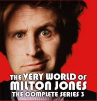 Very World Of Milton Jones: The Complete Series 3