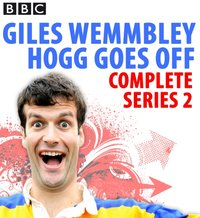 Giles Wemmbley Hogg Goes Off: Complete Series 2 - Marcus Brigstocke - audiobook