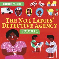 No.1 Ladies Detective Agency, The  Volume 1 - The Daddy & Th - Alexander McCall Smith - audiobook