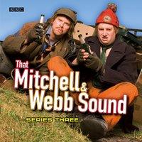 That Mitchell & Webb Sound: The Complete Third Series - David Mitchell - audiobook