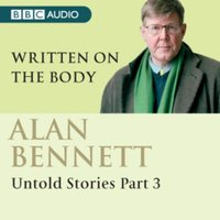 Alan Bennett Untold Stories Part 3 - Alan (Author) Bennett - audiobook