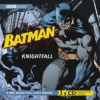 Batman: Knightfall - Dirk Maggs - audiobook